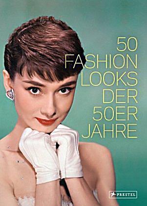 redirecting to artikel buch 50 fashion looks der 50er. Black Bedroom Furniture Sets. Home Design Ideas