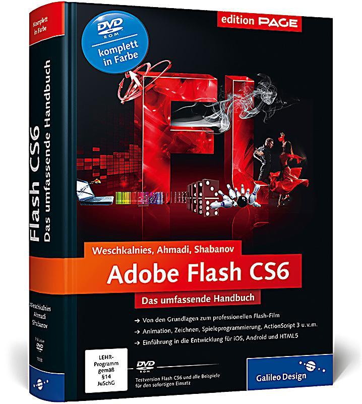 Adobe Flash CS6, m  DVD-ROM, Nick Weschkalnies, Ilya Shabanov, Rojahn
