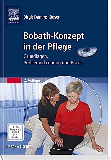 Bobath konzept in der pflege m dvd rom birgit dammshäuser medizin