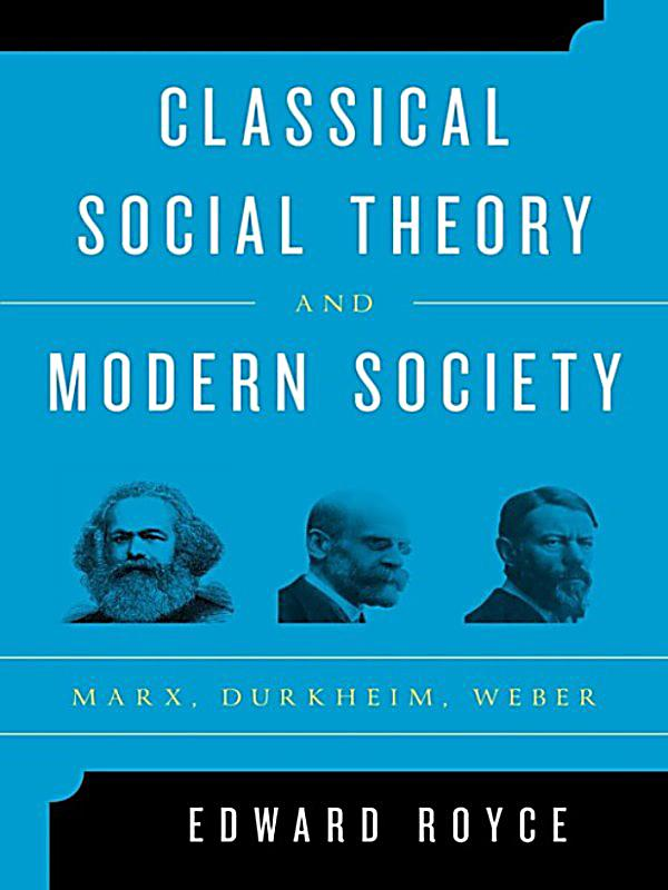 classical social theory Free essay: classical social theory tends to exclude women from the social analysis of the modern world consider women were not social agents classical.