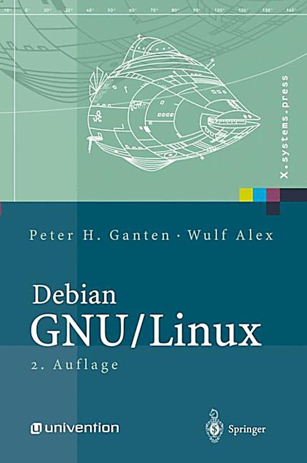 Debian gnu linux powerpack peter h ganten wulf alex