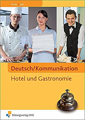 Deutsch kommunikation hotel und gastronomie manfred jahn irys