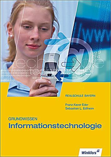 Grundwissen informationstechnologie realschule bayern sebastian l