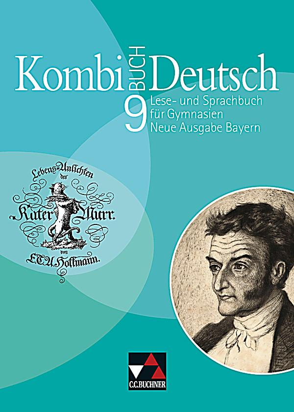 Kombi-buch deutsch, neue ausgabe bayern: 9. jahrgangsstufe