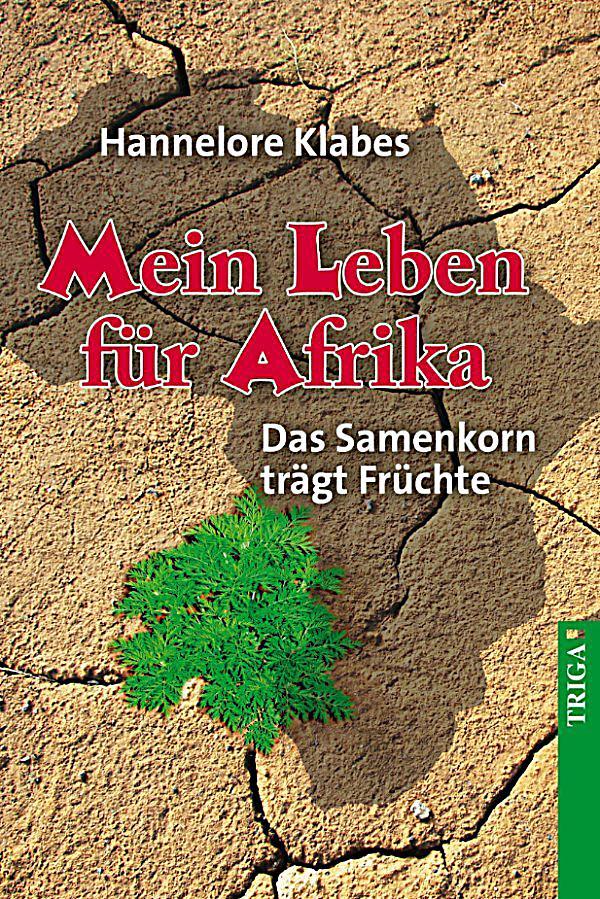 Mein leben für afrika hannelore klabes ebooks