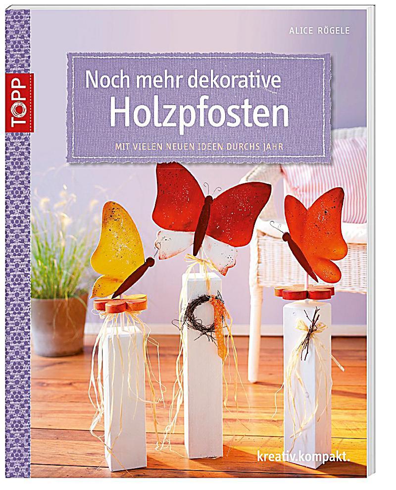 redirecting to artikel buch noch mehr dekorative holzpfosten 18952418 1. Black Bedroom Furniture Sets. Home Design Ideas