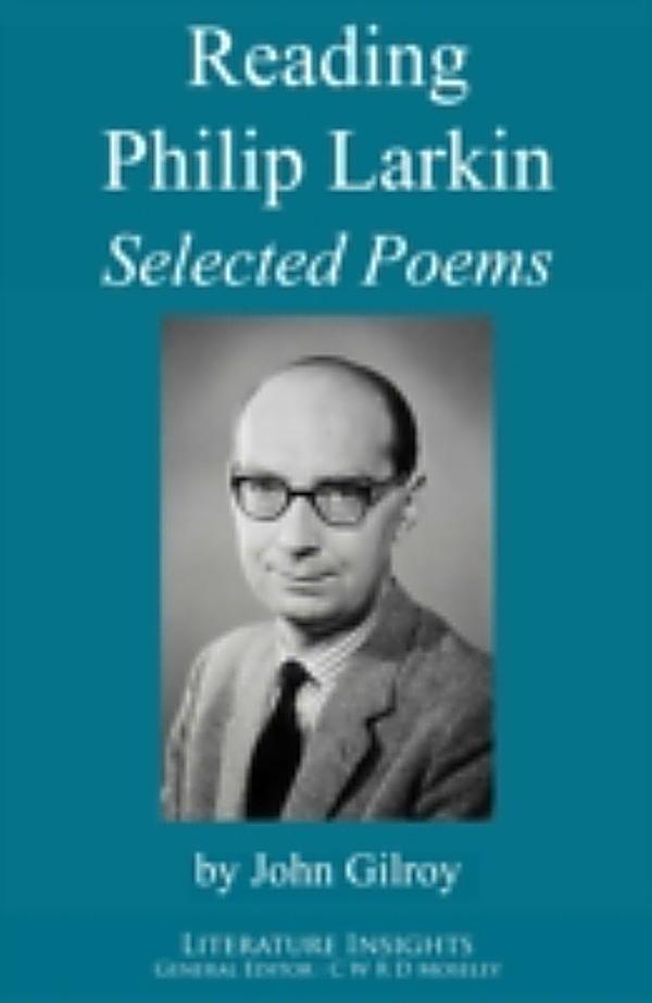 """critical essays on philip larkin the poems Essay on the work of philip larkin - philip larkin wrote many different poems in his life time he was described to be """"the poet that created a movement in poetry""""(craik) poems that are famous by larkin are """"days"""", """"high windows"""", """"love again"""", """"toads"""", and """"church going."""