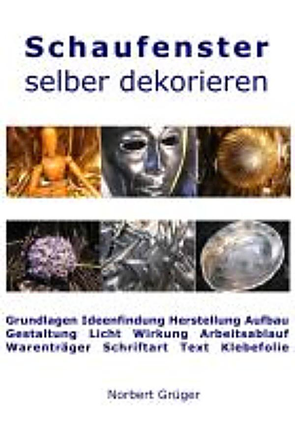 Redirecting to artikel ebook schaufenster selber for Schaufenster dekorieren