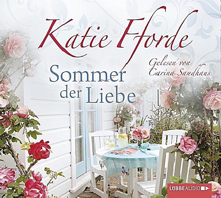 Sommer der liebe 6 audio cds katie fforde belletristik