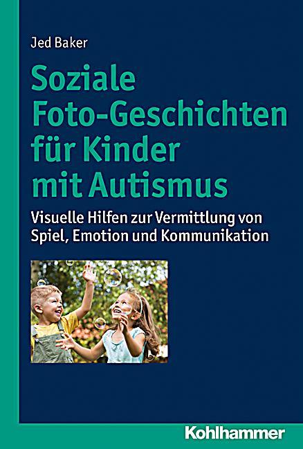 Soziale foto-geschichten für kinder mit autismus, jed baker