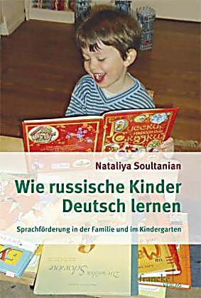 Wie russische kinder deutsch lernen natalya soultanian baby kind