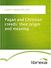 9783655015049 - Pagan and Christian creeds: their origin and meaning - Книга