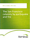 9783655015032 - The San Francisco calamity by earthquake and fire - Книга