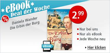 eBook Deal der Woche: Daniela Wander, Die Erbin der Burg