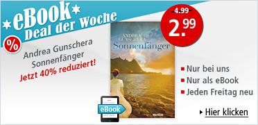 eBook Deal der Woche: Andrea Gunschera, Der Sonnenfänger für nur 2.99 EUR. Sie sparen 40%