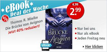 eBook Deal der Woche: Thomas R. Mielke - Die Brücke von Avignon für nur 2.99 EUR statt 4.99 EUR. Sie sparen 40 %