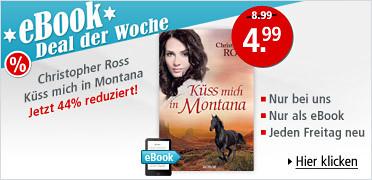 eBook Deal der Woche: Christopher Ross - Küss mich in Montana für nur 4.99 EUR statt 8.99 EUR. Sie sparen 44 %