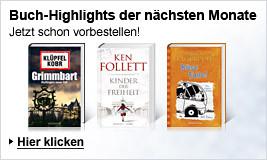 Die Buch-Highlights der nächsten Monate - Jetzt vorbestellen!