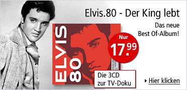Elvis.80 - Der King lebt - Das neue Best Of-Album - 3CD
