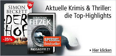 Aktuelle Krimis & Thriller: die Top-Highlights