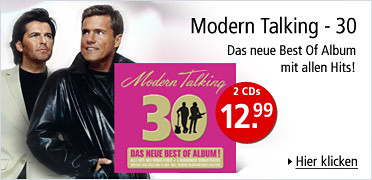 Modern Talking - 30 - Das neue Best Of Album mit allen Hits