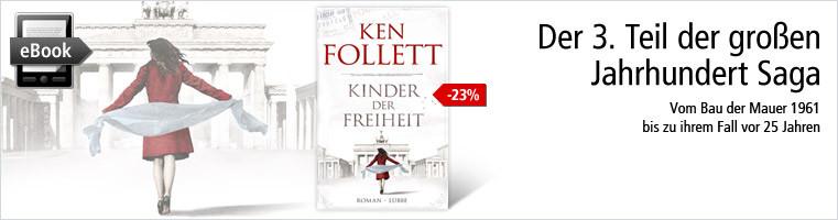 Neu! Der 3. Teil der großen Jahrhundert-Saga von Ken Follett
