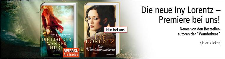 Die neuen Bestseller von Iny Lorentz! Die Wanderapothekerin und Die List der Wanderhure