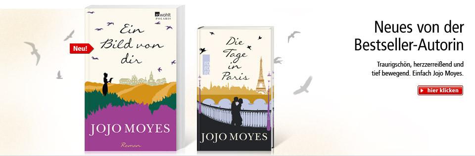 Die neuen Bestseller von Jojo Moyes - jetzt vorbestellen