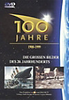 100 Jahre - Die großen Bilder unseres Jahrhunderts
