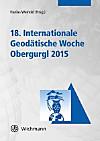 18. Internationale Geodätische Woche Obergurgl 2015
