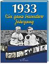 1933, Ein ganz besonderer Jahrgang