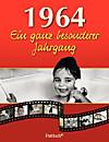 1964, Ein ganz besonderer Jahrgang