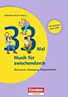 33 mal Musik für zwischendurch