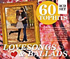 60 Top-Hits Lovesongs & Ballads