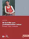 99 Schritte zum professionellen Lehrer, m. CD-ROM