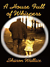 A House Full of Whispers (eBook)
