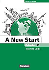 A New Start, Refresher, New Edition 2013: Refresher B1, Teaching Guide
