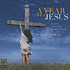 A Year With Jesus - Das musikalische Kirchenjahr