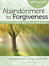 Abandonment to Forgiveness (eBook)