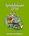 """Abreißkalender """"Sprüche"""" 2015"""