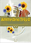 Accordion Trip, für 1-2 Akkordeons, m. 2 Audio-CDs