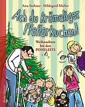 Ach du krümeliger Pfefferkuchen, Anu Stohner, Kinderbuch ab 6