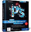 Adobe Photoshop CS6 und CC, m. DVD-ROM
