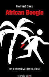 African Boogie, Helmut Barz, Krimis, Thriller & Horror