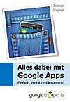 Alles dabei mit Google Apps (eBook)