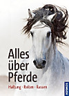 Alles über Pferde