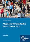Allgemeine Wirtschaftslehre, Ausgabe Baden-Württemberg