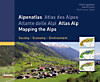 Alpenatlas; Atlas des Alpes; Atlante delle Alpi; Atlas Alp; Mapping the Alps