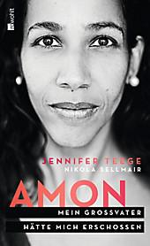 Amon, Nikola Sellmair, Jennifer Teege, Biografien