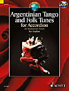 Argentinian Tango and Folk Tunes for Accordion, Akkordeon, m. Audio-CD